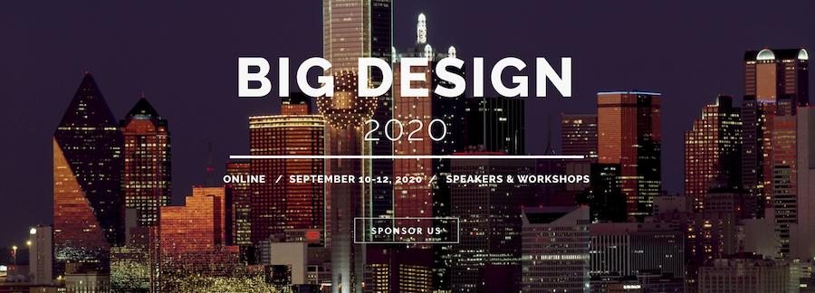 Big Design 2020: Online Conference.