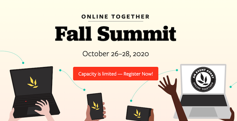 Image advertising the An Event Apart Fall Summit with imagery showing sillouhettes of arms and mobile devices